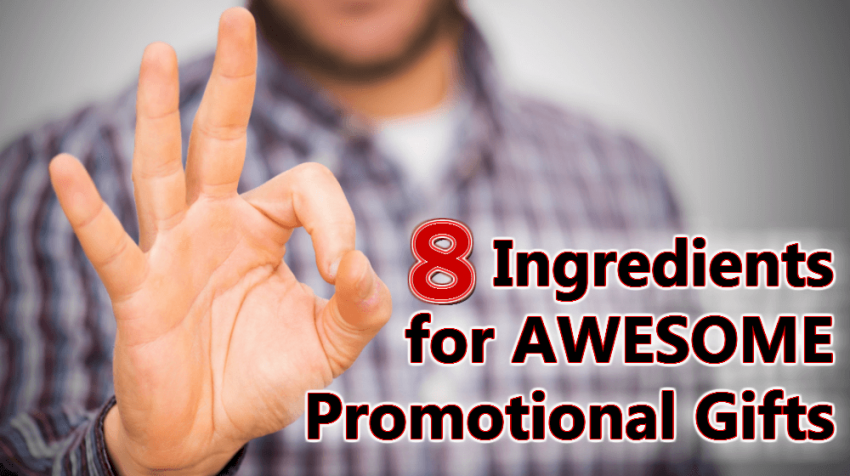 8 Ingredients for Awesome Promotional Gifts - Small Business Trends