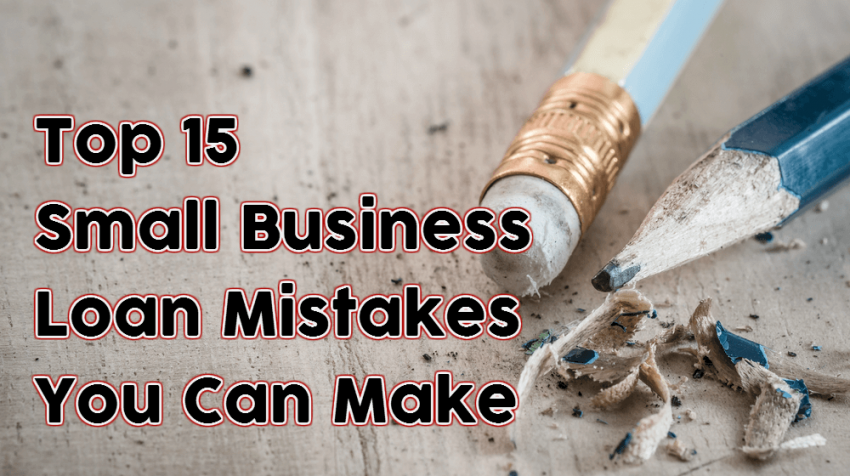 small business loan mistakes