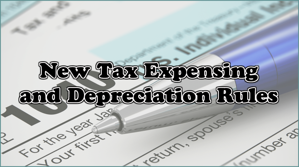 New Tax Expensing and Depreciation Rules kO2k1iT4