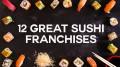 sushi franchises
