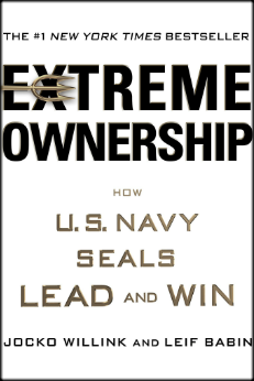 Extreme Ownership How U.S. Navy Seals Lead and Win Book Cover