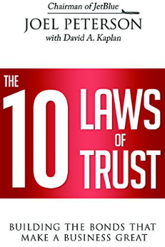 The 10 Laws of Trust: Building Trust in a Fast-Paced World