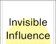 Invisible Influence: The Hidden Forces that Shape Behavior Book Review