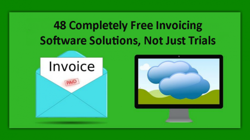 48 Completely Free Invoicing Software Solutions, Not Just Trials