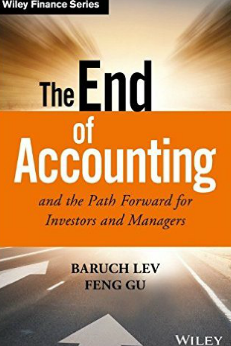 Confused by Financial Statements? It's Time for The End of Accounting