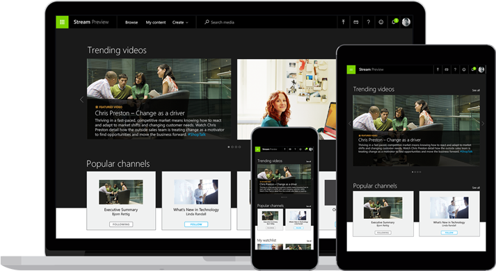 New Enterprise Video Solution Microsoft Stream - Videos are Watchable on Any Device