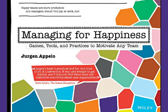 Managing for Happiness is Your Advanced Management Guidebook to Engaging Employees