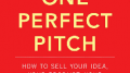 Business Pitch Falling Flat? Develop One Perfect Pitch a Story at a Time