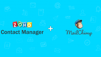 New Zoho and MailChimp Integration Enables Sending Campaigns to Your Contact List
