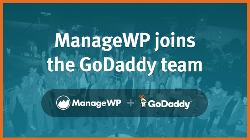 GoDaddy Acquires ManageWP to Manage WordPress Websites from a Single Dashboard