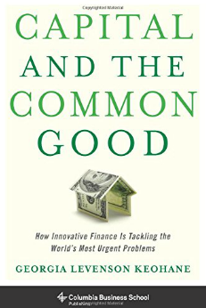 Innovative Finance Provides the Link Between Capital and the Common Good