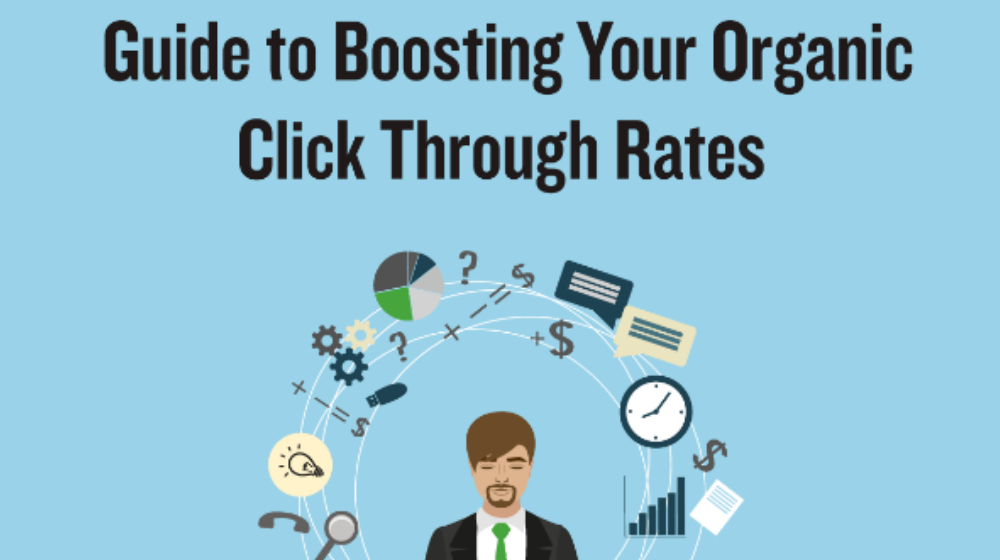 Here's How You Can Up Your Click Through Rate (INFOGRAPHIC)