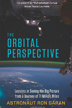 Astronaut Ron Geren's book discusses the orbital perspective one gains in outer space and how a that shift in view changed his life and can impact yours.