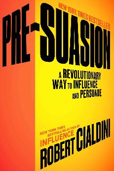 Must Read Marketing Books of 2016 - Pre-Suasion