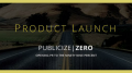 Publicize Zero Launches Free Public Relations Solution for Startups and Growing Businesses