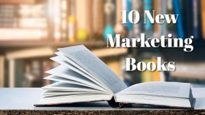 Marketing is changing all the time. Luckily the authors of the 10 Must Read Marketing Books of 2016 offer some invaluable advice for small business owners.