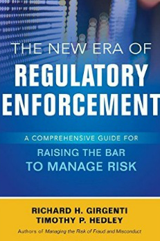 Raising the Bar: Geting Ready for The New Era of Regulatory Enforcement