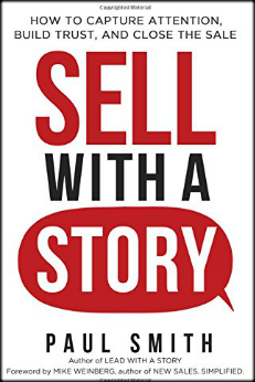 Skip the Elevator Pitch, Sell With A Story Instead