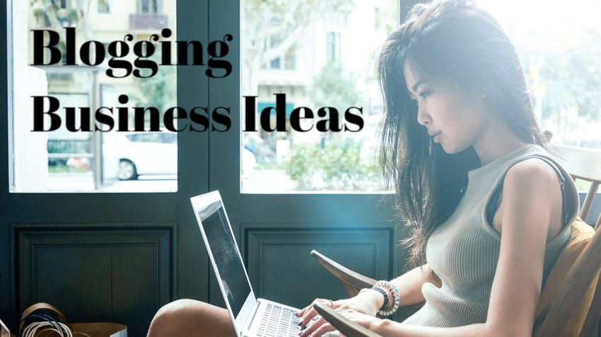 50 Blogging Business Ideas