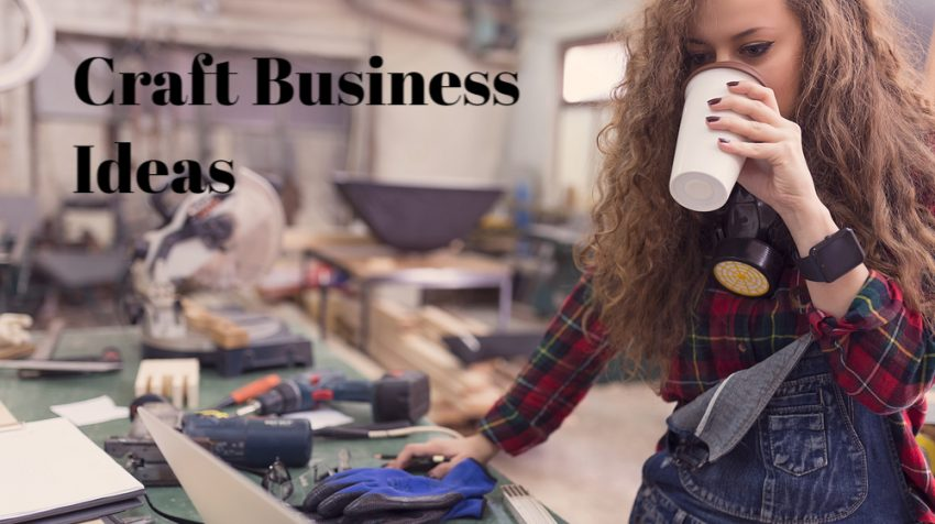 50 Craft Business Ideas Small Business Trends