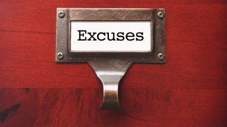 Ah, the excuses entrepreneurs make. What you really think is a good reason can usually be boiled down to fear of the unknown.