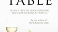 Selling at the Table: A 7-Step Program for Restaurants Needing a Stronger Sales Advantage