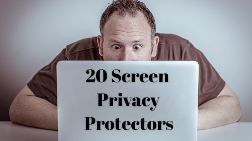 20 Top Privacy Screen Protectors for Your Computers and Phones