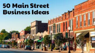 50 B2B Main Street Small Business Ideas