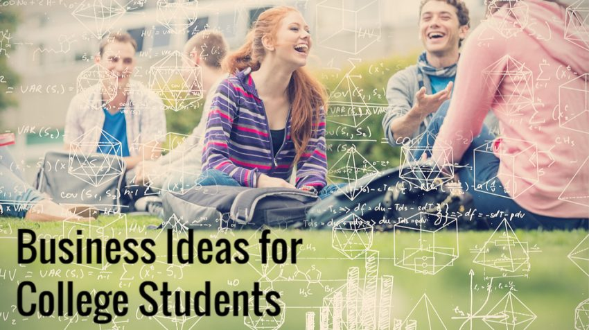 50 Business Ideas for College Students