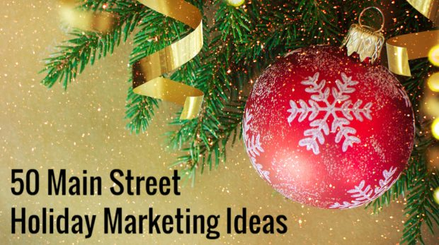 There are plenty of different way to encourage support for business districts. Here are 50 different Main Street local marketing ideas for the holidays.