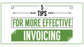 These 5 Tips Will Improve Your Invoicing Process and Get Your Small Business Paid Faster