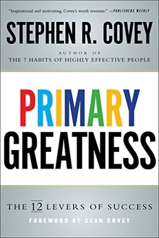 10 Essential Disruptive Leadership Books - Primary Greatness: The 12 Levers of Success