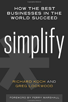 Forget Complexity, the Key to Profitability is to Simplify