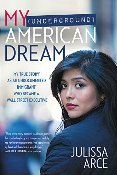 My Underground American Dream: How an Undocumented Immigrant Conquered Wall Street
