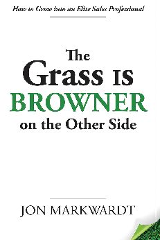 Elite Sales Pros Know The Grass Is Browner on the Other Side