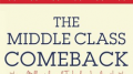 Why the Middle Class Comeback Could Be the Key to Saving America