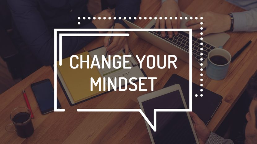 3 Ways to Change Your Business Mindset