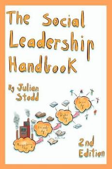 The Social Leadership Handbook Helps Build Human-Centered Leadership in a Tech-Driven World