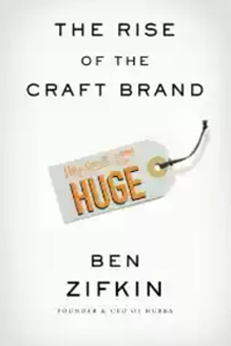 Technology Disruption Has Lead to the Rise Of The Craft Brand