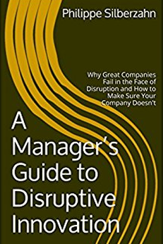 10 Books About Business Disruption - A Manager's Guide to Disruptive Innovation