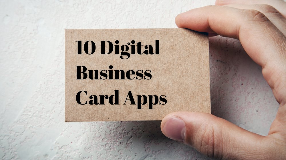 10 apps for creating a digital business card small for App to make business cards