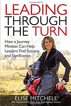 Leading Through the Turn: Enjoying the Journey of Business Leadership