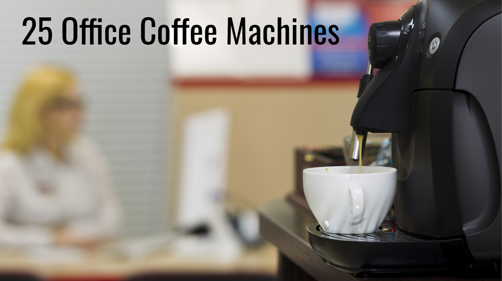 25 Coffee Machines That Are Great For