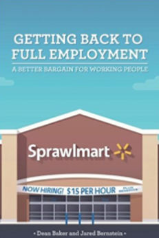 Getting Back to Full Employment: Maximizing America's Workforce