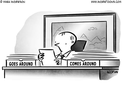 Goes Around Comes Around Business Cartoon