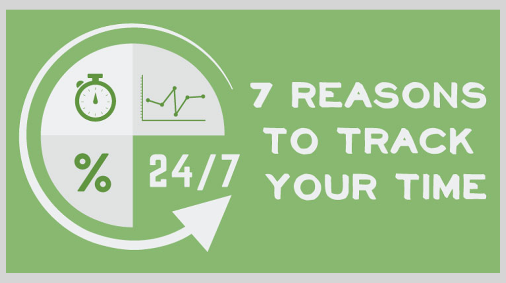 Here Are 7 Great Reasons to Start Tracking Your Time