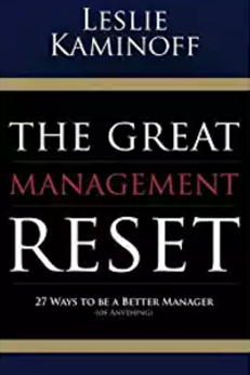 The Great Management Reset Focuses on Timeless Principles, Not Trendy Buzzwords
