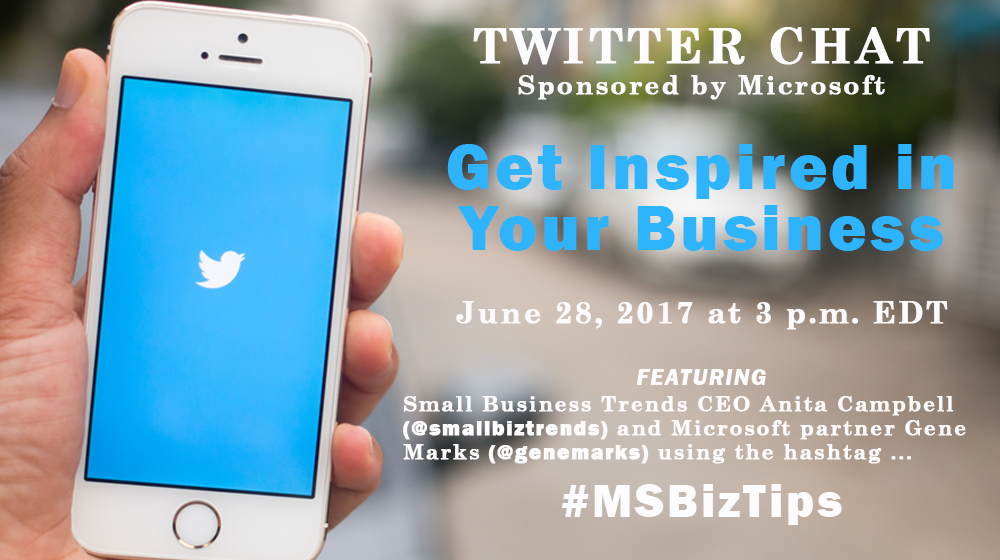 Join This Microsoft Twitter Chat to Get Inspired in Your Business #MSBizTips