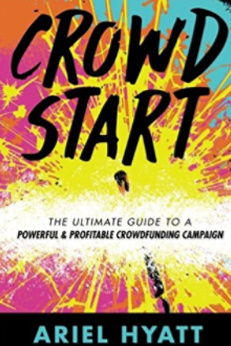 Crowd Start is the Ultimate Guide to Crowdfunding