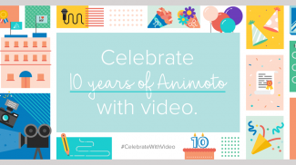 Animoto Celebrates 10 Years and 20 Million Business Users